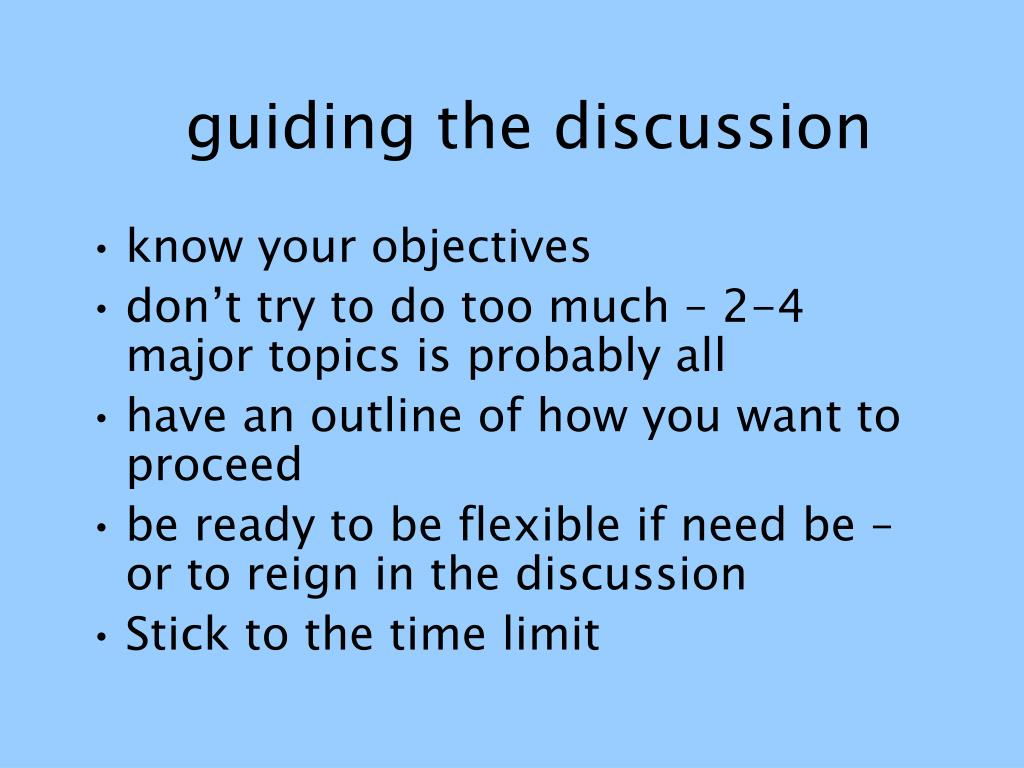 guiding the discussion