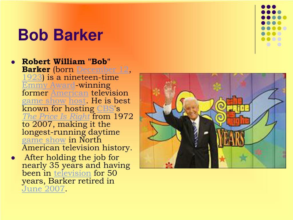 "Robert William ""Bob"" Barker"