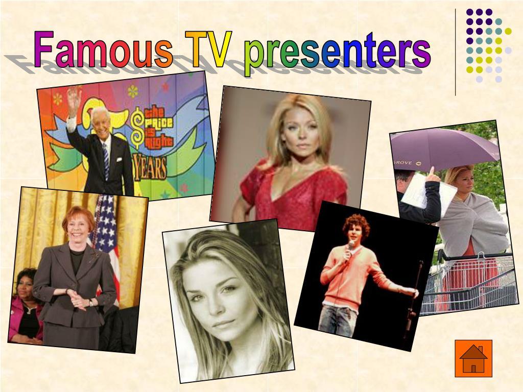 Famous TV presenters