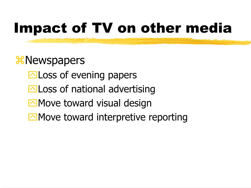 Impact of TV on other media
