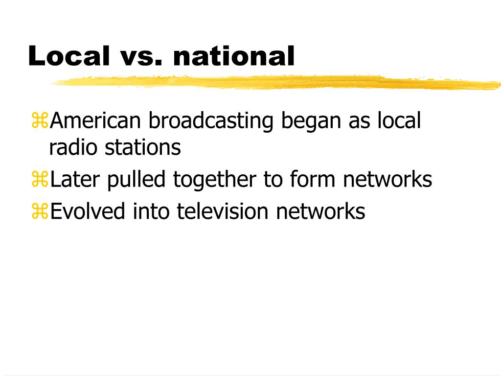 Local vs. national