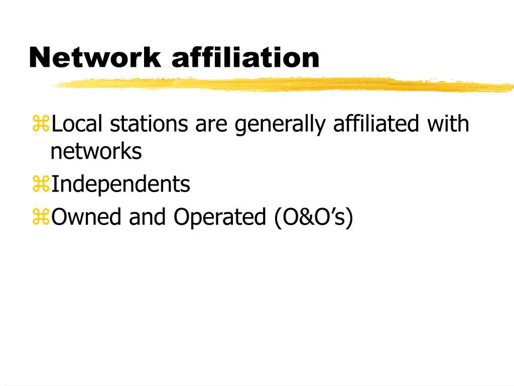 Network affiliation