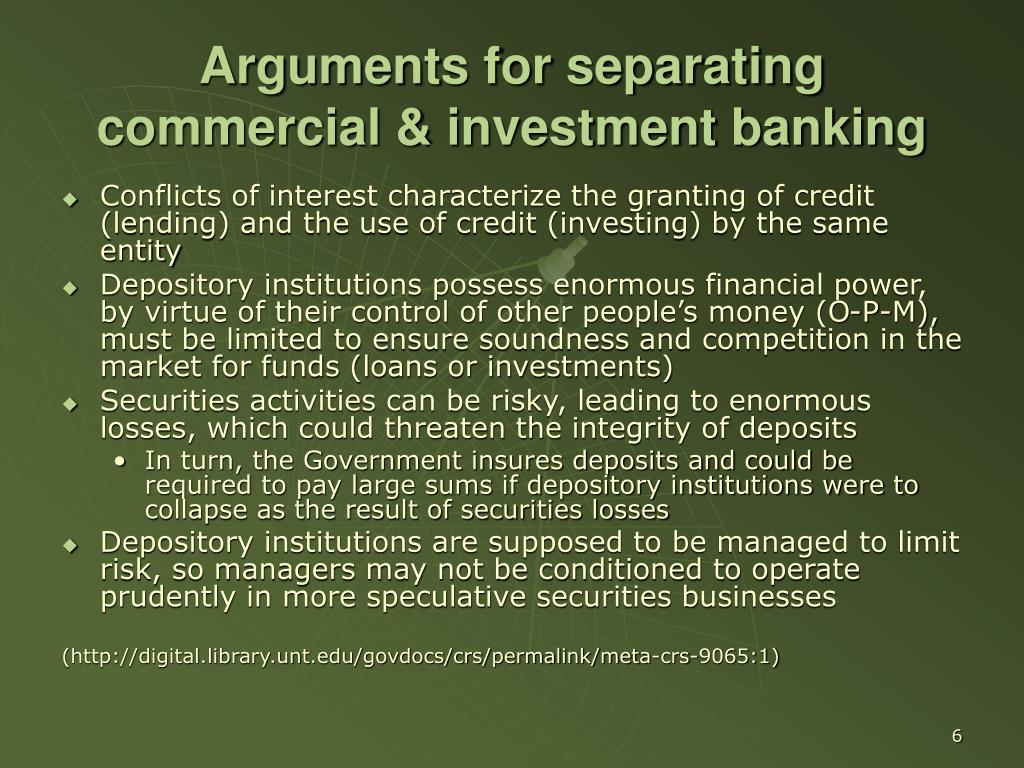 Arguments for separating commercial & investment banking