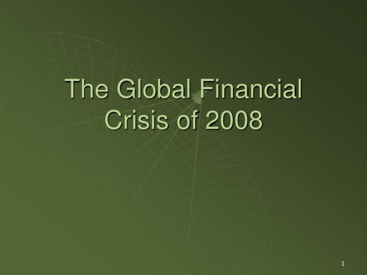 The global financial crisis of 2008 l.jpg