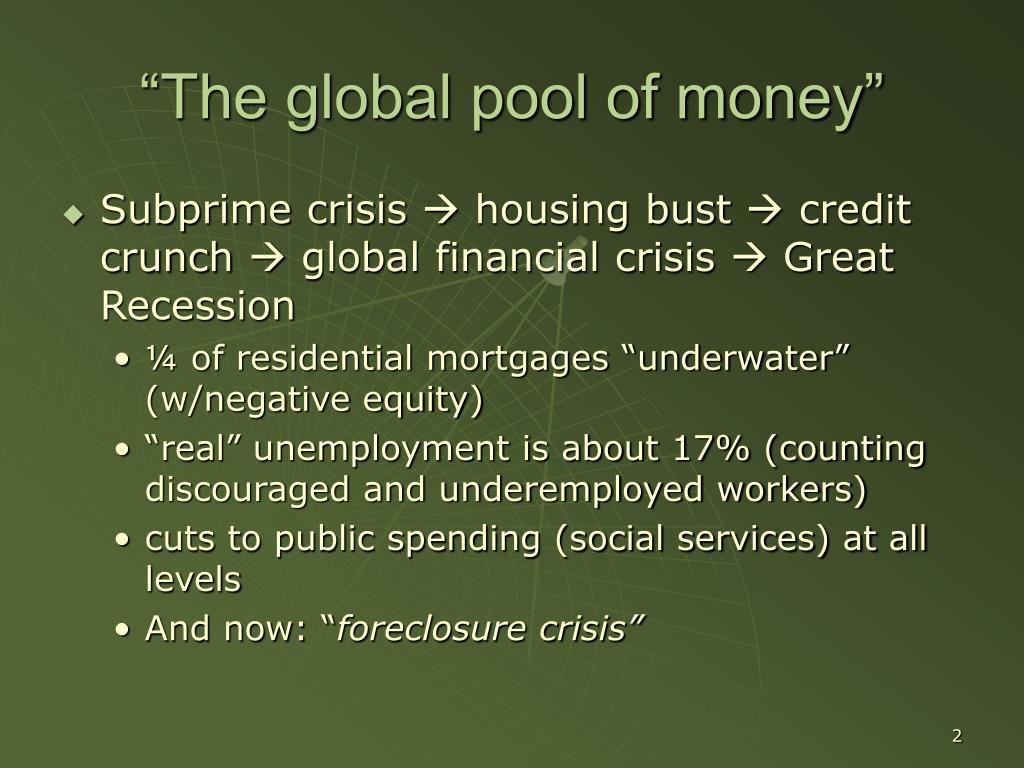 """The global pool of money"""
