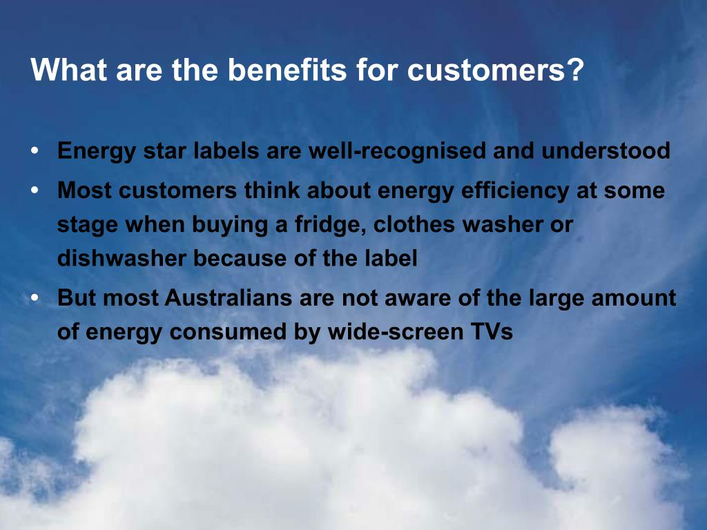 What are the benefits for customers?