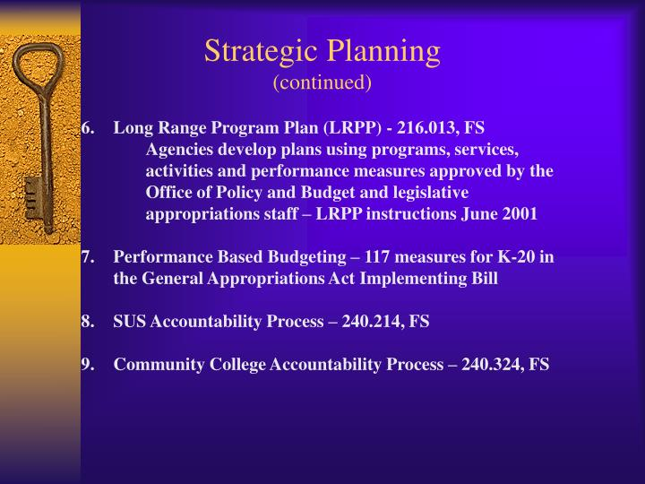Strategic planning continued
