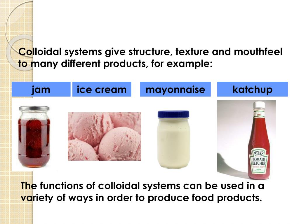 PPT - Colloidal Systems in Food Products PowerPoint ...
