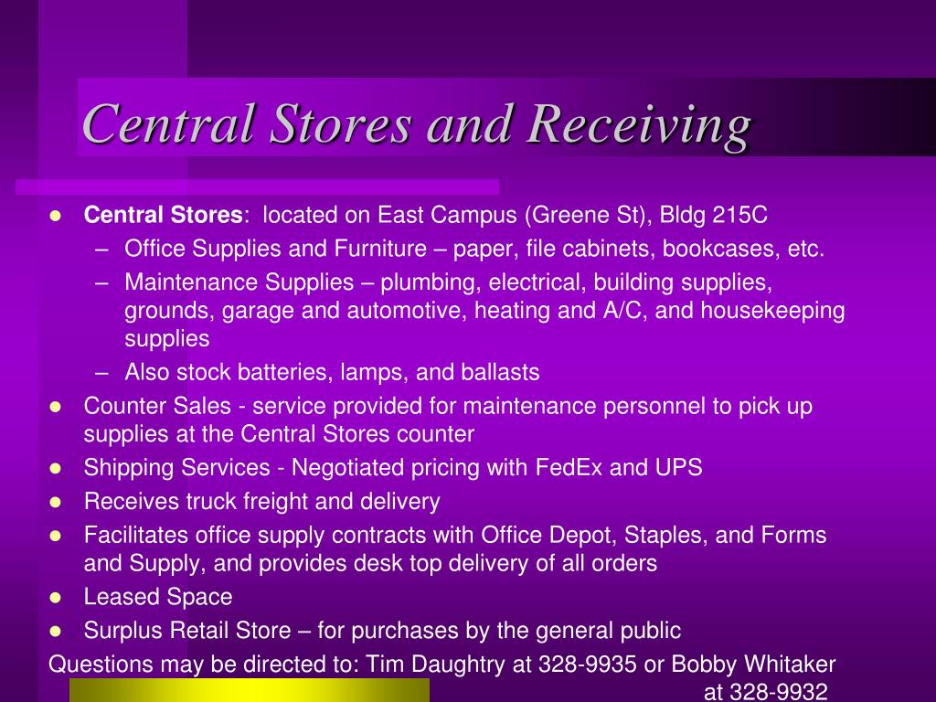 Central Stores and Receiving