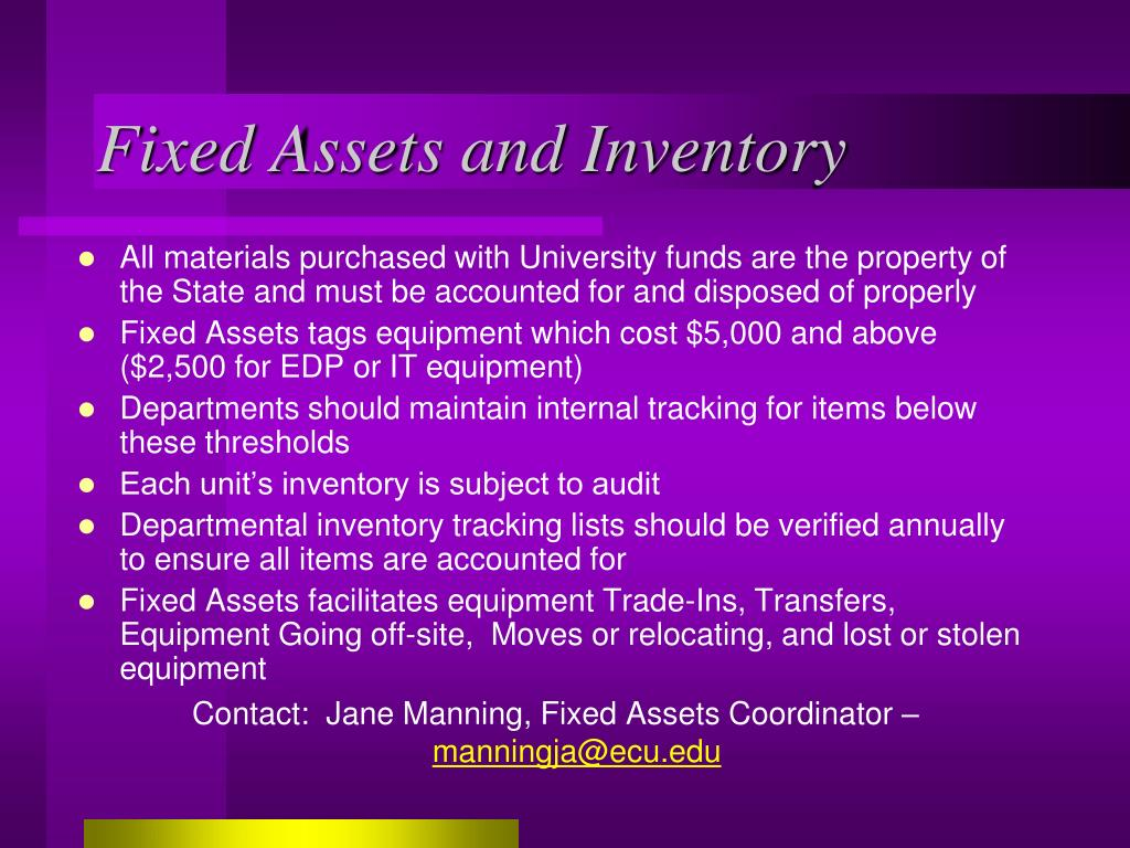 Fixed Assets and Inventory