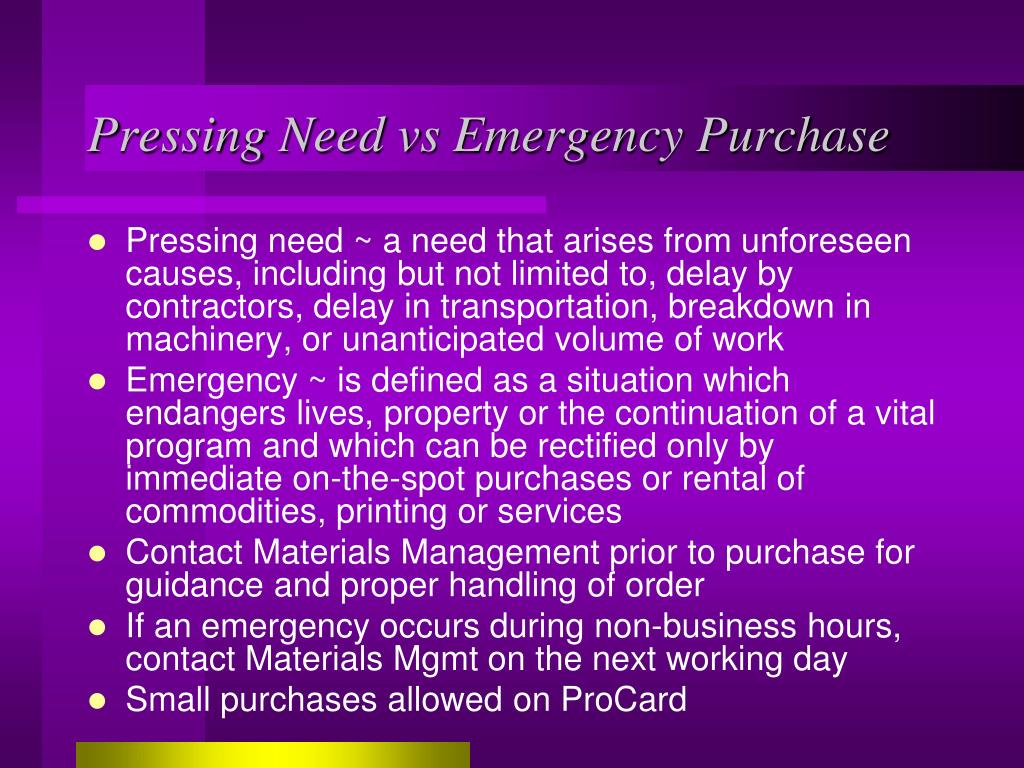Pressing Need vs Emergency Purchase