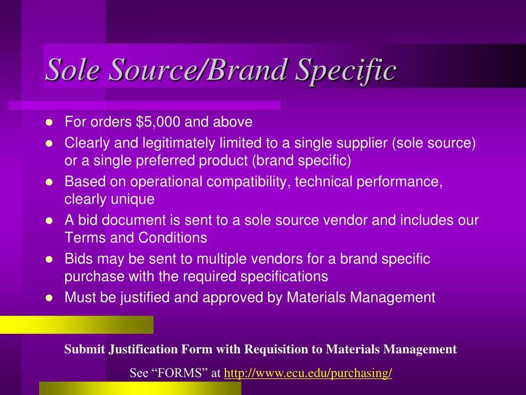 Sole Source/Brand Specific