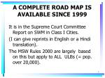 a complete road map is available since 1999