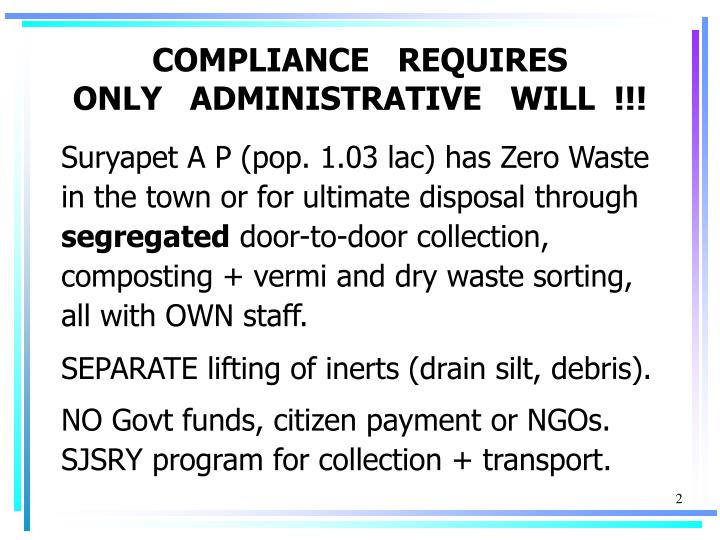 Compliance requires only administrative will l.jpg