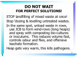do not wait for perfect solutions