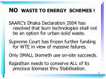no waste to energy schemes