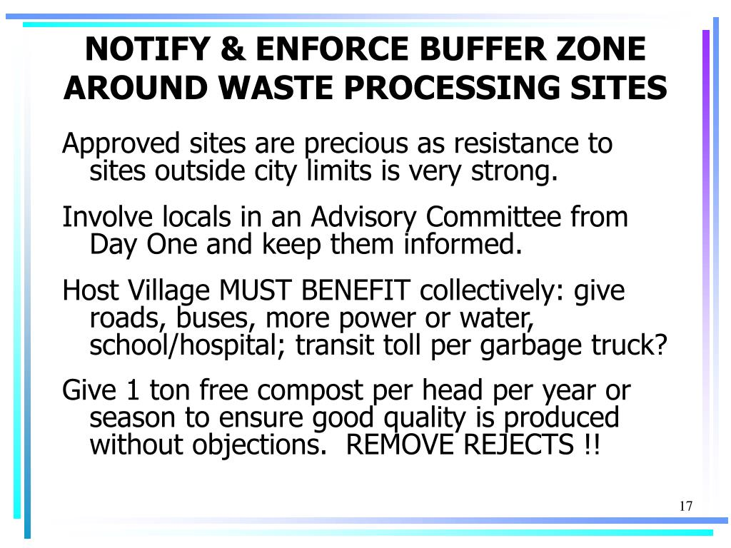 NOTIFY & ENFORCE BUFFER ZONE AROUND WASTE PROCESSING SITES