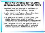 notify enforce buffer zone around waste processing sites