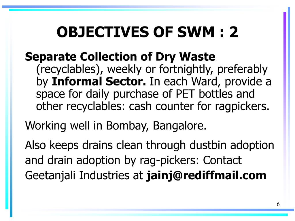 OBJECTIVES OF SWM : 2
