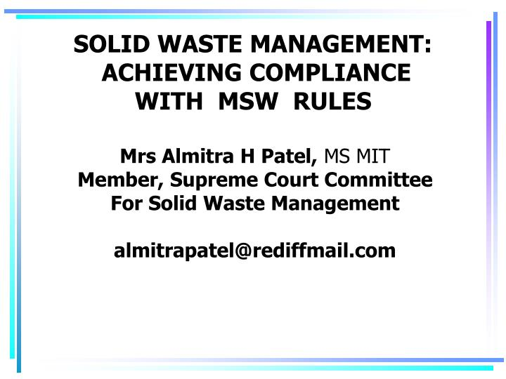 Solid waste management achieving compliance with msw rules l.jpg