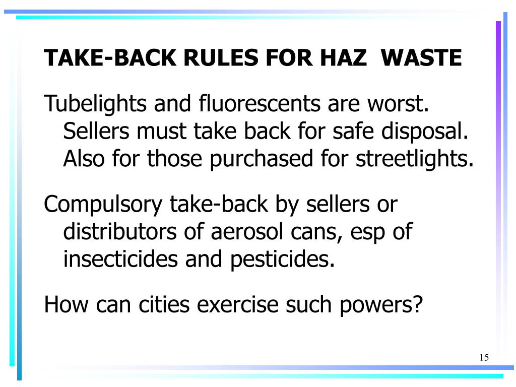 TAKE-BACK RULES FOR HAZ  WASTE