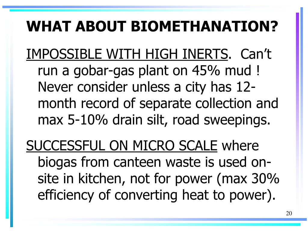WHAT ABOUT BIOMETHANATION?