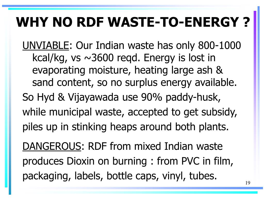 WHY NO RDF WASTE-TO-ENERGY ?
