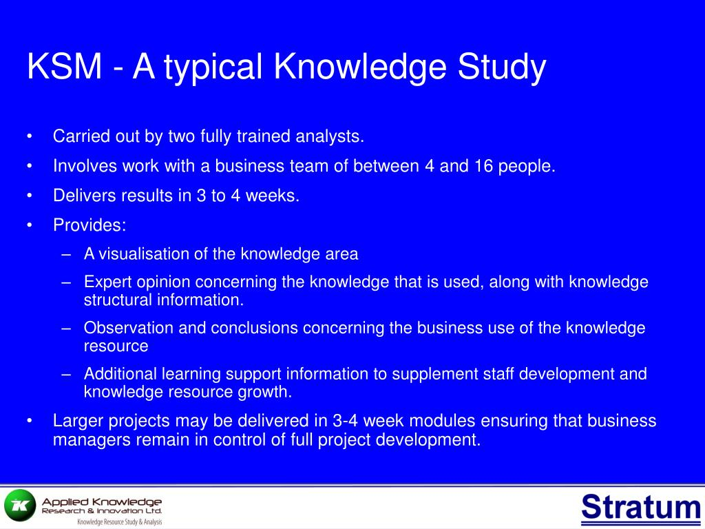 KSM - A typical Knowledge Study