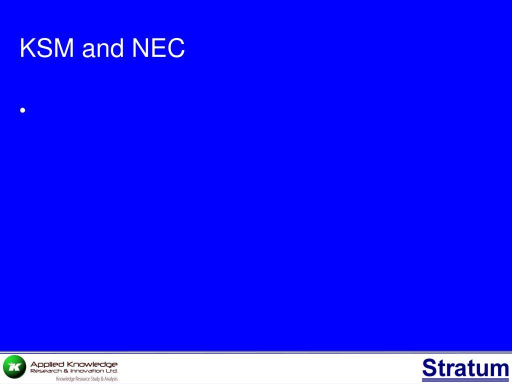 KSM and NEC
