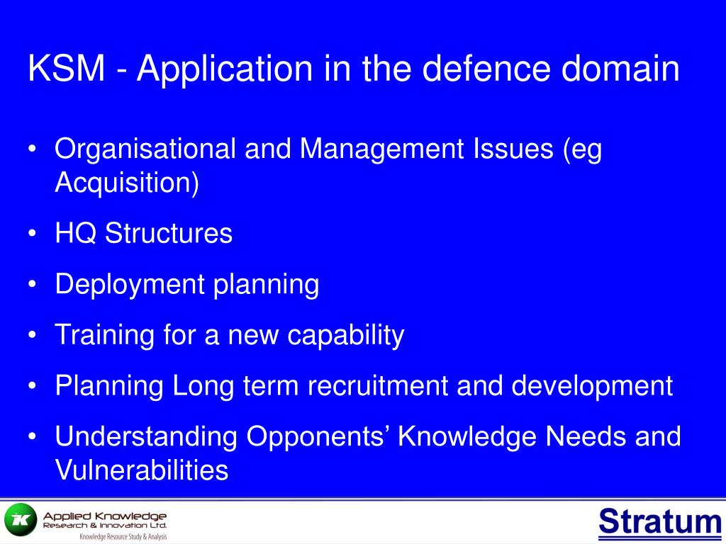 KSM - Application in the defence domain