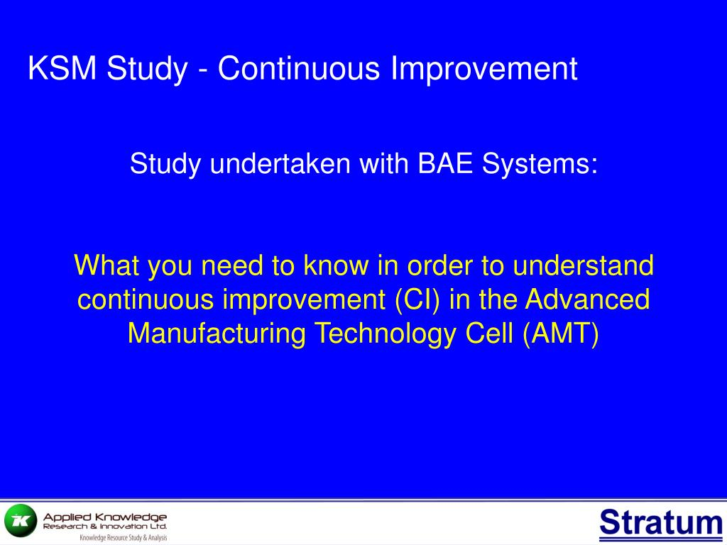 KSM Study - Continuous Improvement