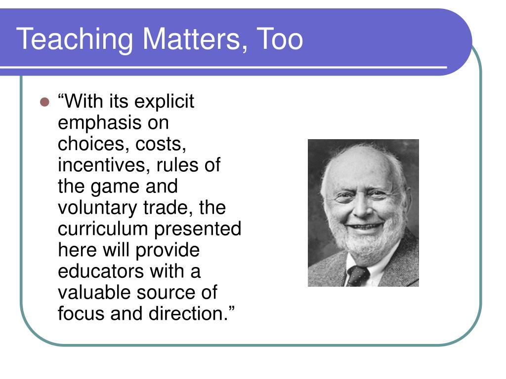 Teaching Matters, Too