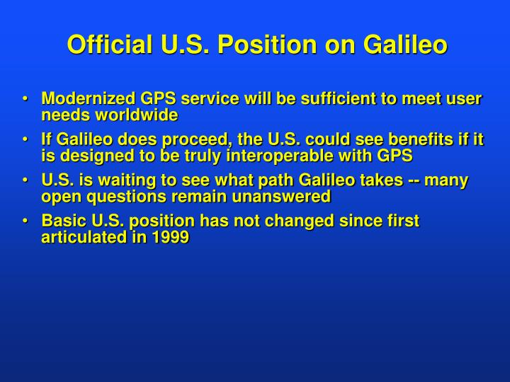 Official u s position on galileo