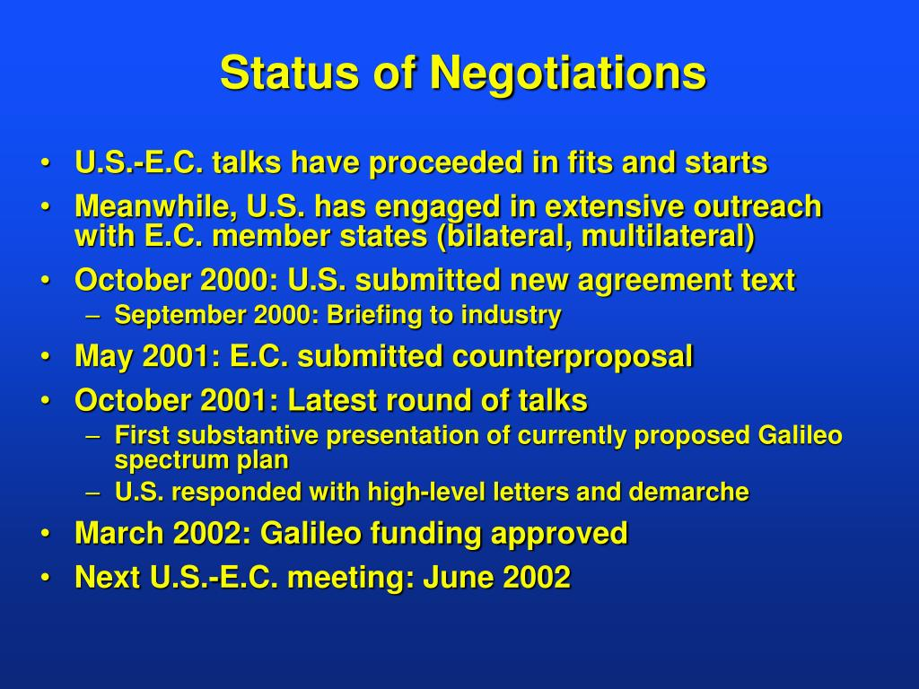 Status of Negotiations