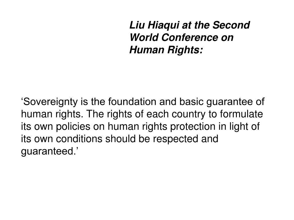 Liu Hiaqui at the Second World Conference on Human Rights: