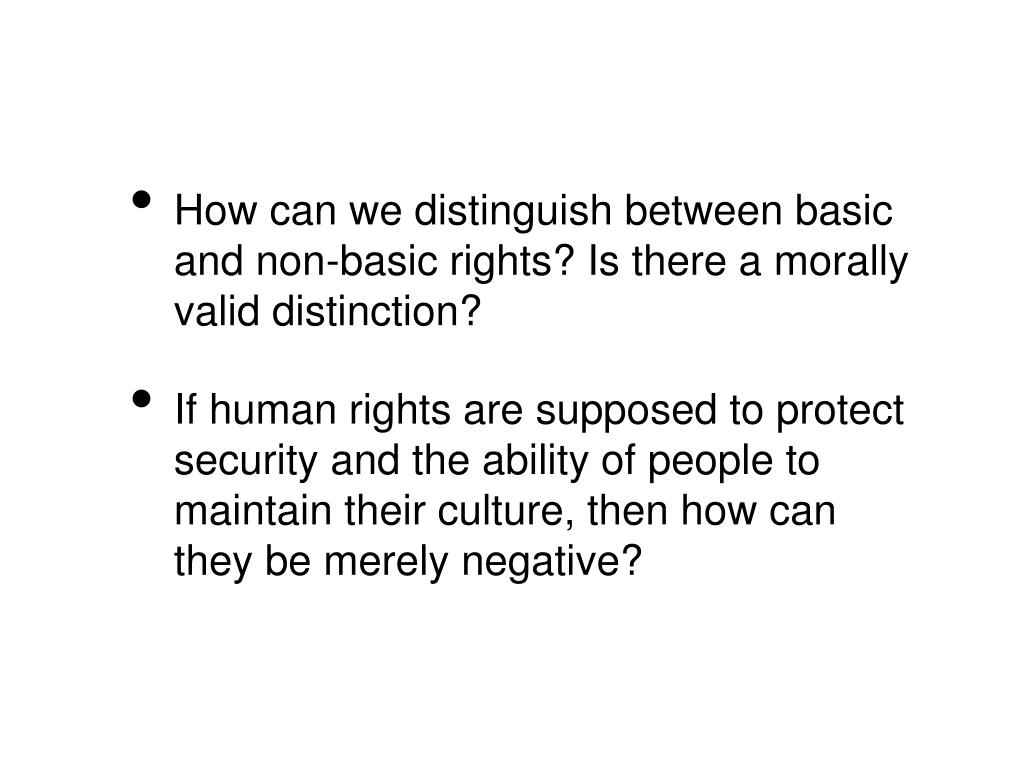 How can we distinguish between basic and non-basic rights? Is there a morally valid distinction?