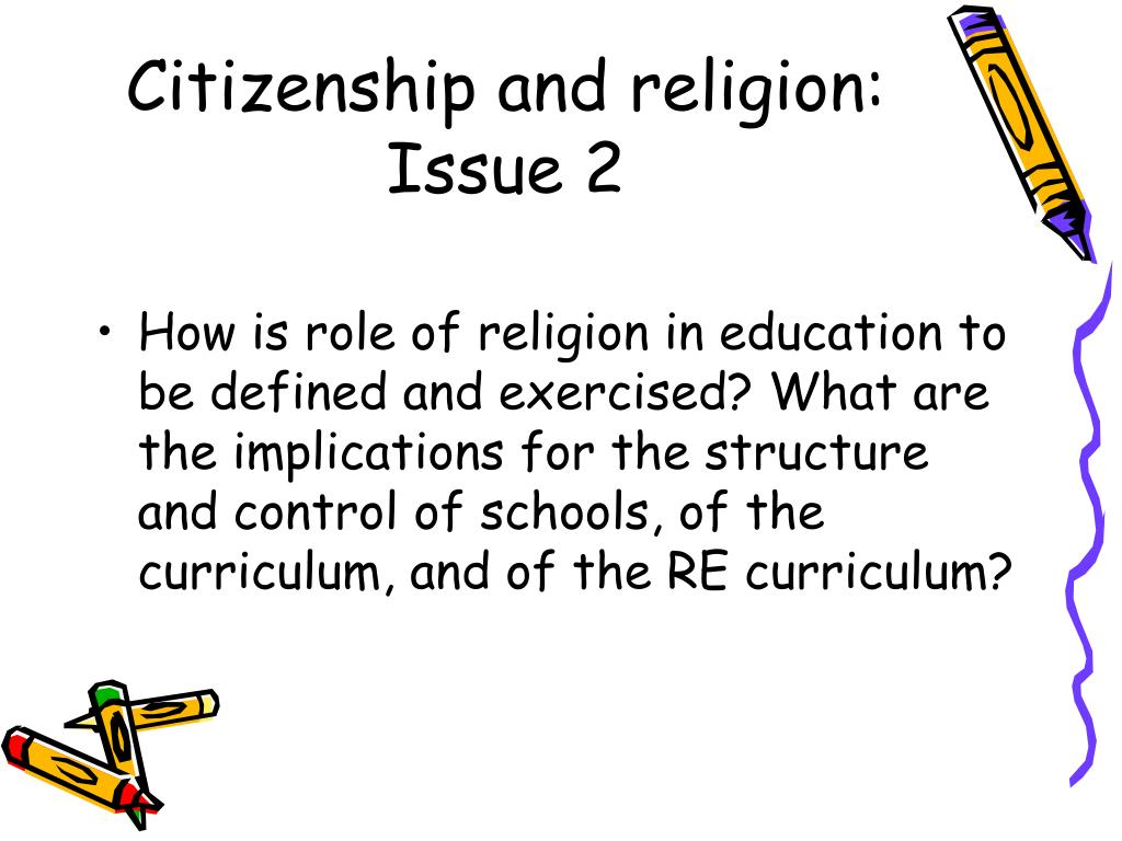 Citizenship and religion: Issue 2