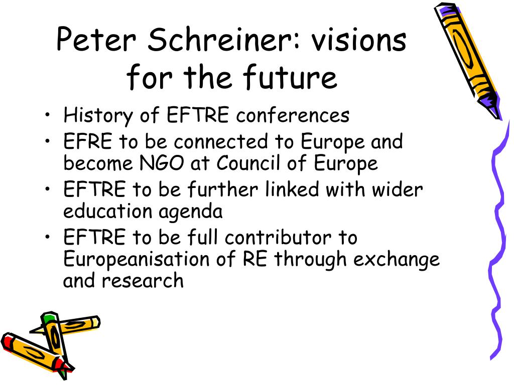 Peter Schreiner: visions for the future