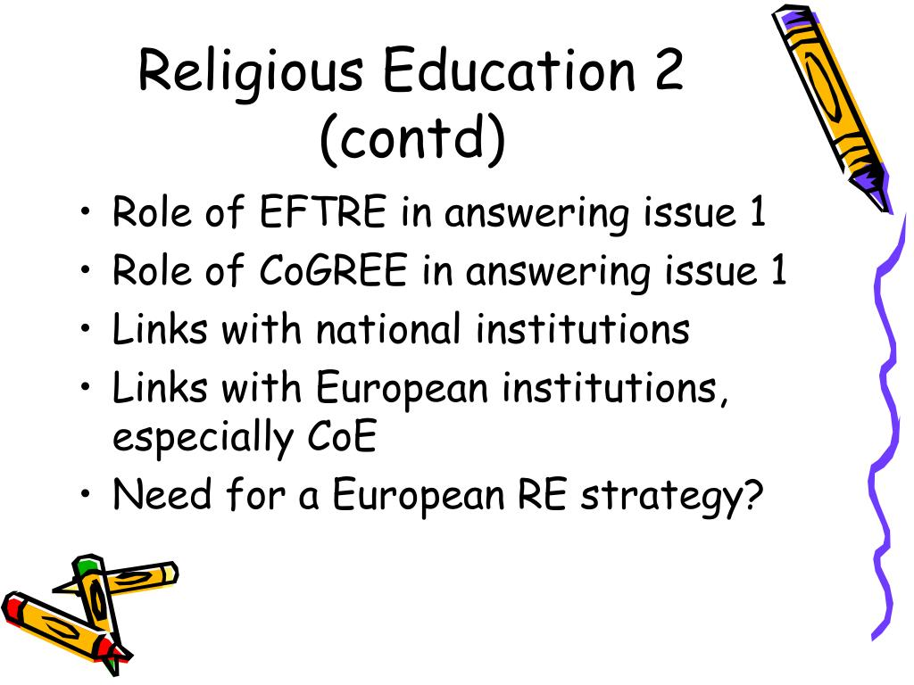 Religious Education 2 (contd)