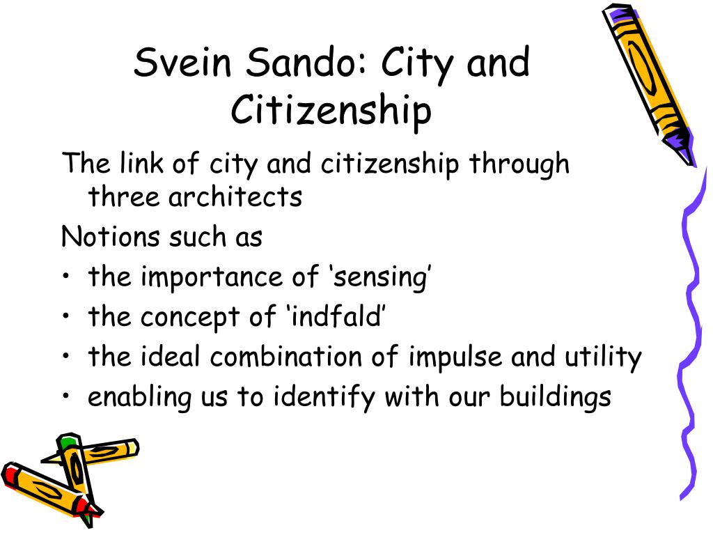 Svein Sando: City and Citizenship