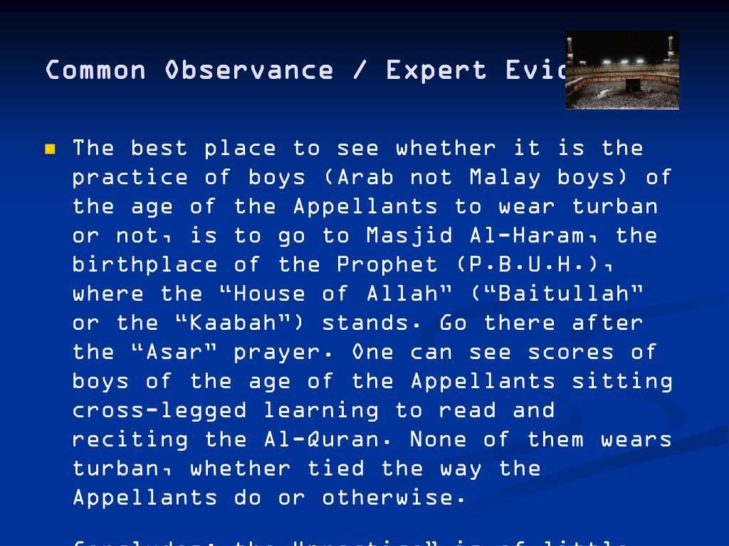 Common Observance / Expert Evidence