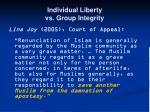 individual liberty vs group integrity