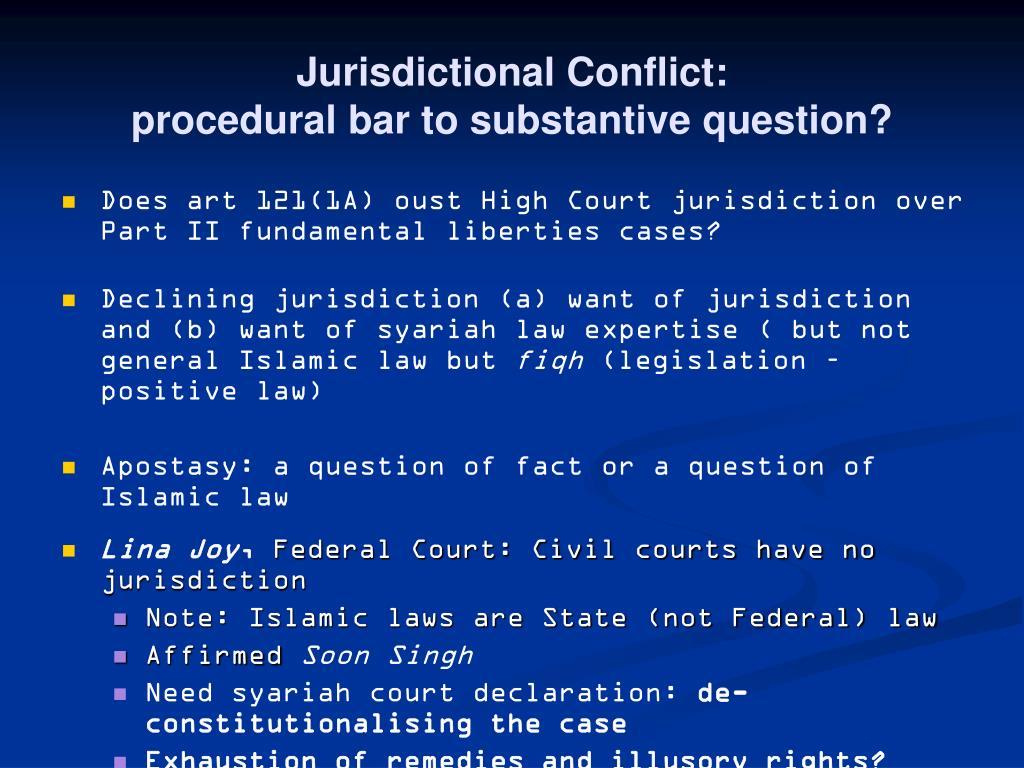 Jurisdictional Conflict:
