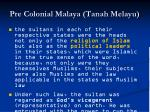 pre colonial malaya tanah melayu
