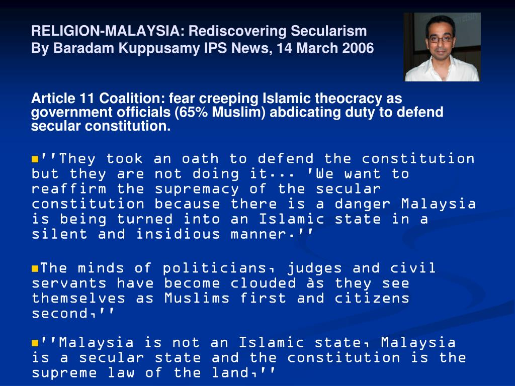 RELIGION-MALAYSIA: Rediscovering Secularism