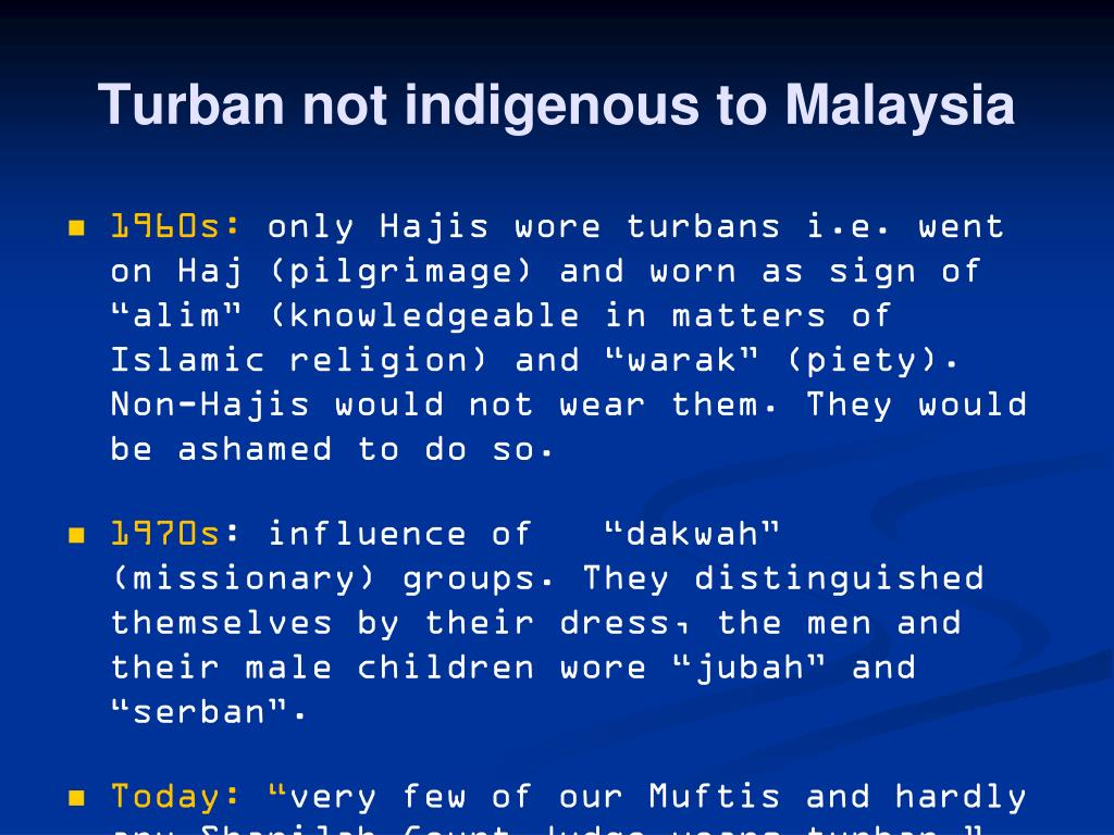 Turban not indigenous to Malaysia