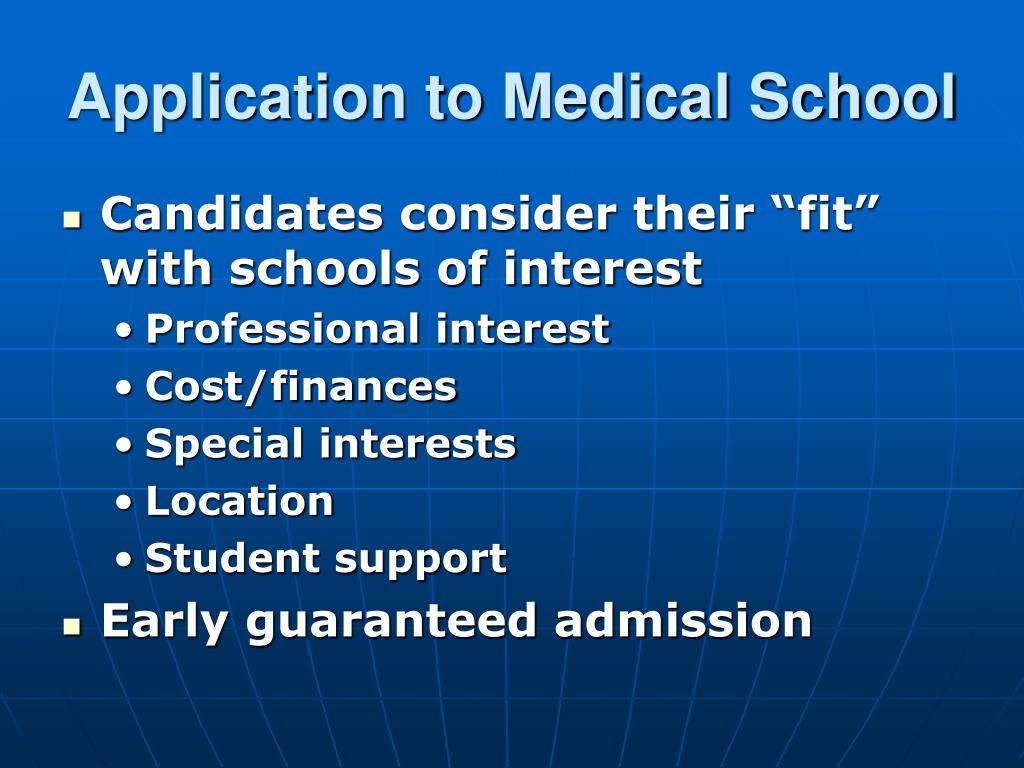 Application to Medical School