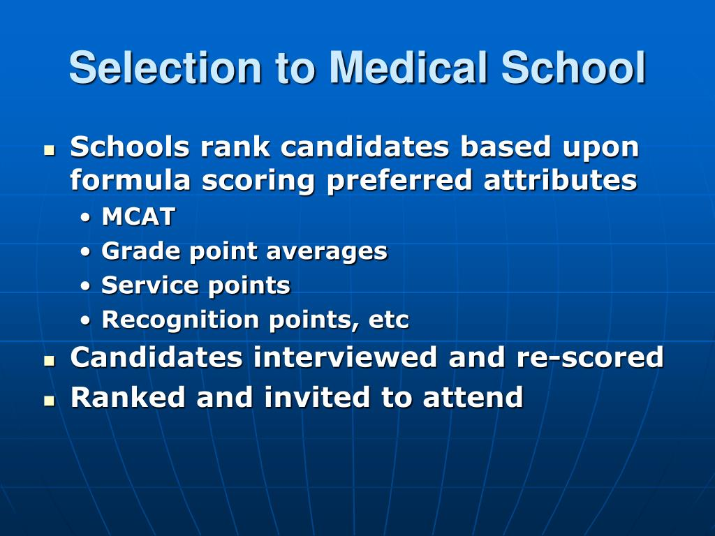 Selection to Medical School
