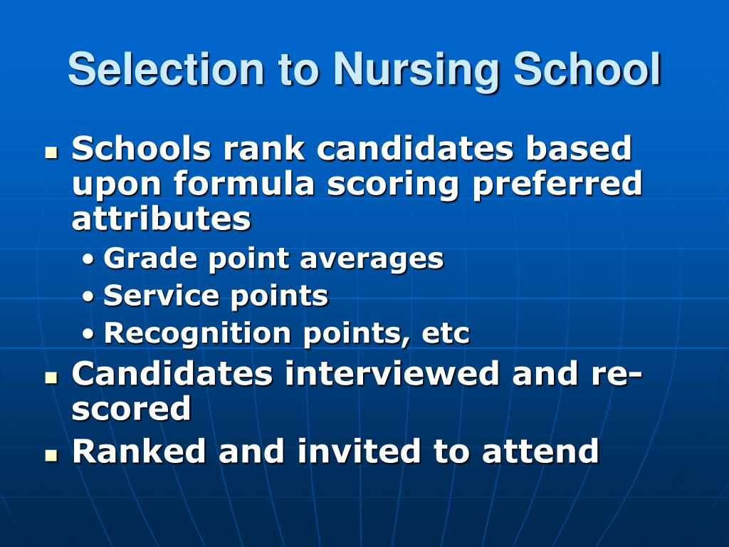 Selection to Nursing School