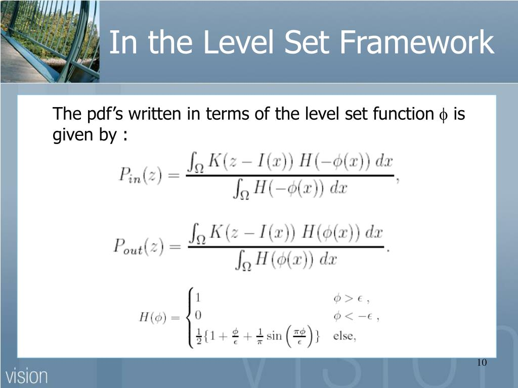 In the Level Set Framework